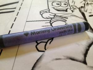 Mommy University crayon